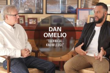 Dan Omelio 5 - Technical Knowledge